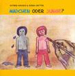 Kathrin Kadasch / Svenia Dritter: Mädchen oder Junge?