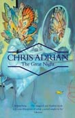 Chris Adrian: The Great Night