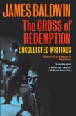 James Baldwin: The Cross of Redemption