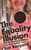 Kat Banyard: The Equality Illusion
