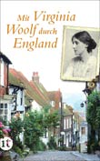 Luise Berg-Ehlers: Mit Virginia Woolf durch England