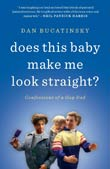 Dan Bucatinsky: Does This Make Me Look Straight?