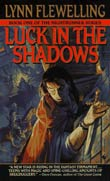 Lynn Flewelling: Luck in the Shadows