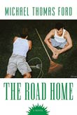 Michael Thomas Ford: The Road Home