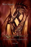 Nero Impala: Drachenblut - Drittes Buch: Umbruch