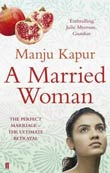 Manju Kapur: A Married Woman