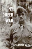 James Lord: My Queer War