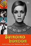 Rainer Metzger: Swinging London