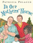 Patricia Polacco: In Our Mothers' House