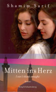 Shamim Sarif: Mitten ins Herz - I Can't Think Straight