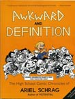 Ariel Schrag: Awkward and Definition