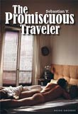 Sebastian V.: The Promiscuous Traveler