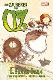 Eric Shanower und Skottie Young: Der Zauberer von Oz