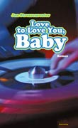 Jan Stressenreuter: Love to Love You, Baby