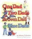 Johnny Valentine: One Dad, Two Dads, Brown Dad, Blue Dads