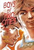Zack: Boys of Two Cities