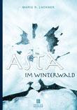 Mario Lackner: Asta im Winterwald