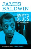 James Baldwin: Jimmy's Blues and Other Poems