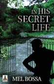Mel Bossa: In His Secret Life