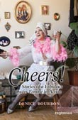 Denice Bourbon: Cheers!