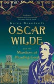Gyles Brandreth: Oscar Wilde and the Murders at Reading Gaol