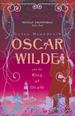 Gyles Brandreth: Oscar Wilde and the Ring of Death