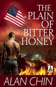 Alan Chin: The Plain of Bitter Honey