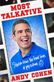 Andy Cohen: Most Talkative
