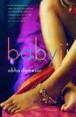 Abha Dawesar: Babyji