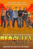 Lawrence Ferber: BearCity - The Novel
