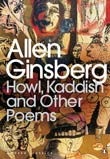 Allen Ginsberg: Howl, Kaddish and Other Poems