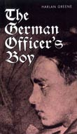 Harlan Greene: The German Officer's Boy