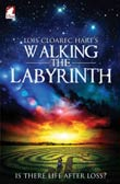 Lois Cloarec Hart: Walking the Labyrinth