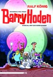 Ralf K�nig: Barry Hoden - Im Weltall h�rt dich keiner grunzen