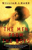 William J. Mann: The Men from the Boys