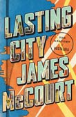 James McCourt: Lasting City