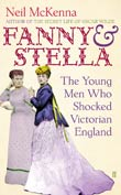 Neil McKenna: Fanny and Stella