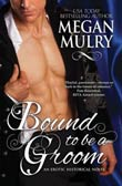 Megan Murly: Bound to Be a Groom