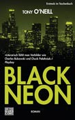 Tony O'Neill: Black Neon