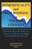 Harry Oosterhuis/ Hubert Kennedy (eds.): Homosexuality and Male Bonding in Pre-Nazi Germany