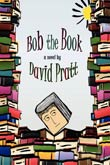 David Pratt: Bob the Book