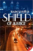 Radclyffe: Shield of Justice