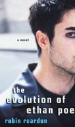 Robin Reardon: The Evolution of Ethan Poe