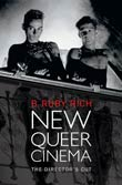 B. Ruby Rich: New Queer Cinema