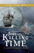 Linda Kay Silva: Just Killing Time