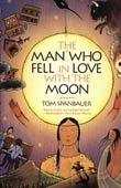 Tom Spanbauer: The Man Who Fell in Love with the Moon