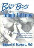 Samuel M. Steward: Bad Boys and Tough Tattoos