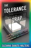 Suzanna Danuta Walters: The Tolerance Trap