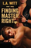 L.A. Witt: Finding Master Right