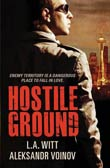 L.A. Witt / Aleksandr Voinov: Hostile Ground
